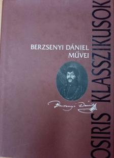 BERZSENYI DÁNIEL - Berzsenyi Dániel művei