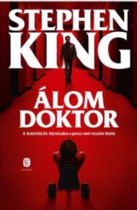 KING, STEPHEN - Álom doktor