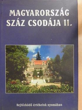 Barczi Attila - Magyarország száz csodája II. [antikvár]