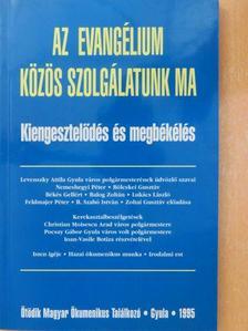 Bölcskei Gusztáv - Az evangélium: közös szolgálatunk ma [antikvár]