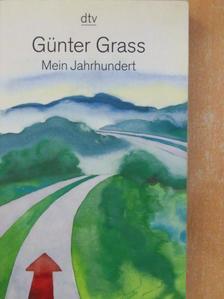 Günter Grass - Mein Jahrhundert [antikvár]