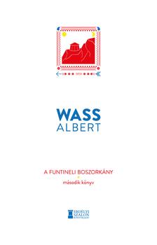 Wass Albert - A funtineli boszorkány - Második könyv