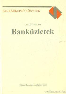 GELLÉRT ANDOR - Banküzletek 1992. [antikvár]