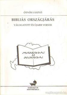 Ötvös László - Bibliás országjárás [antikvár]