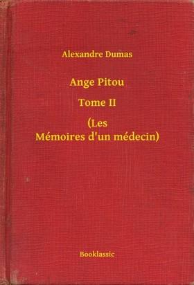 Alexandre DUMAS - Ange Pitou - Tome II - (Les Mémoires d un médecin) [eKönyv: epub, mobi]