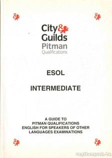 SZABÓ PÉTER - ESOL Intermediate: A Guide to Pitman Qualications English for Speakers of Other Languages Examinations [antikvár]