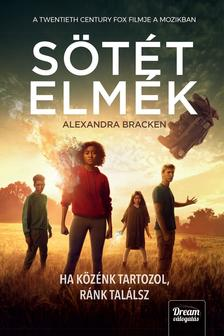 Alexandra Bracken - Sötét elmék (filmes borítóval) - kötött