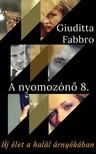 Giuditta Fabbro - Új élet a halál árnyékában [eKönyv: epub, mobi]
