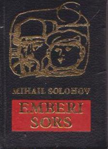Mihail Solohov - Emberi sors (mini) [antikvár]