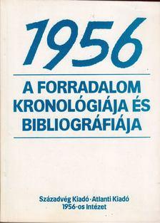 Varga László - 1956 - A forradalom kronológiája és bibliográfiája [antikvár]