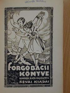 Ágai Adolf - Forgó bácsi könyve [antikvár]