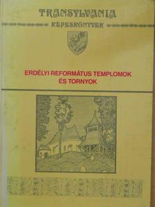 Kelemen Lajos - Erdélyi református templomok és tornyok [antikvár]