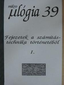 Fésüs Péter - Fejezetek a számítástechnika történetéből I. [antikvár]