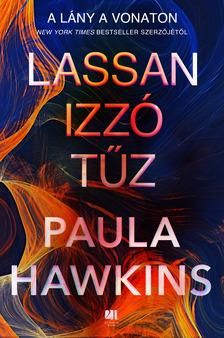 Paula Hawkins - Lassan izzó tűz [eKönyv: epub, mobi]