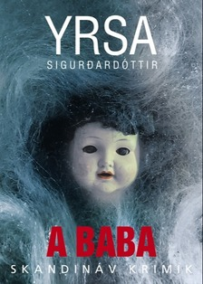 SIGURDARDÓTTIR, YRSA - A baba [eKönyv: epub, mobi]