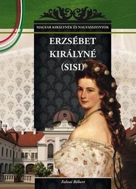 Falvai Róbert - ERZSÉBET KIRÁLYNÉ (SISI)