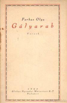 Farkas Olga - Gályarab [antikvár]