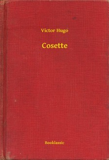 Victor Hugo - Cosette [eKönyv: epub, mobi]