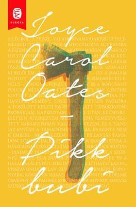 Oates, Joyce Carol - Pikk bubi