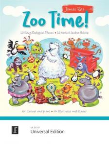 RAE, JAMES - ZOO TIME! 12 EASY ZOOLOGICAL PIECES FOR CLARINET AND PIANO