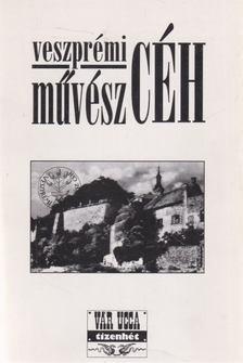 GÉCZI JÁNOS - Veszprémi művész céh 1996 [antikvár]