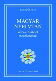 Hegedűs Rita - Magyar nyelvtan