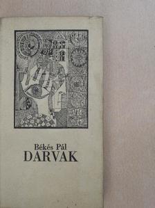 Békés Pál - Darvak [antikvár]