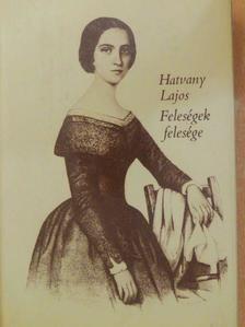 Hatvany Lajos - Feleségek felesége [antikvár]