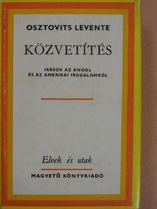 Osztovits Levente - Közvetítés [antikvár]