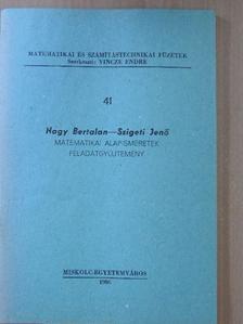 Nagy Bertalan - Matematikai alapismeretek feladatgyűjtemény [antikvár]