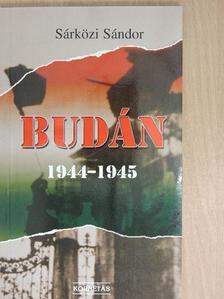 Sárközi Sándor - Budán 1944-1945 (dedikált példány) [antikvár]