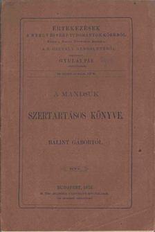 Bálint Gábor - A mandsuk szertartásos könyve [antikvár]