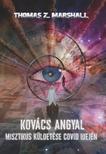 Thomas Z. Marshall - Kovács angyal misztikus küldetése COVID idején