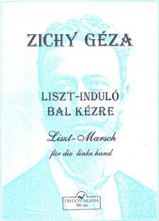 ZICHY GÉZA - LISZT-INDULÓ BAL KÉZRE