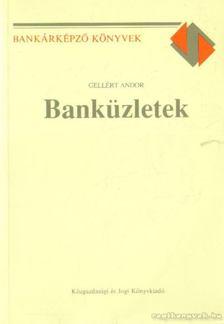 GELLÉRT ANDOR - Banküzletek 1993. [antikvár]