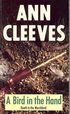 CLEEVES, ANN - A Bird in the Hand [antikvár]