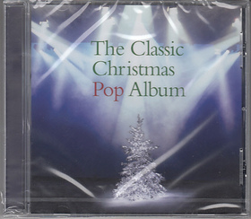 THE CLASSIC CHRISTMAS POP ALBUM CD