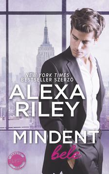 Alexa Riley - Mindent bele ###
