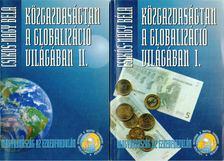 Csikós-Nagy Béla - Közgazdaságtan a globalizáció világában I-II. [antikvár]