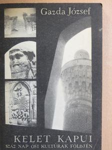 Gazda József - Kelet kapui [antikvár]