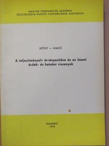 Héthy Lajos - A teljesítményelv érvényesítése és az üzemi érdek- és hatalmi viszonyok [antikvár]