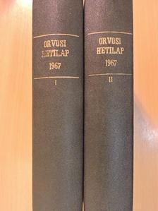 A. A. Iljusina - Orvosi Hetilap 1967. január-december I-II. [antikvár]