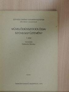 Ferge Zsuzsa - Művelődésszociológiai szöveggyűjtemény I. [antikvár]