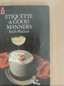 Sarah Maclean - Etiquette and Good Manners [antikvár]