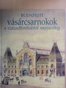 Nagy Gergely - Budapesti vásárcsarnokok [antikvár]