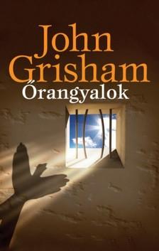 John Grisham - Őrangyalok [eKönyv: epub, mobi]