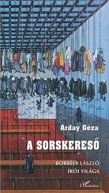 Arday Géza - A sorskereső