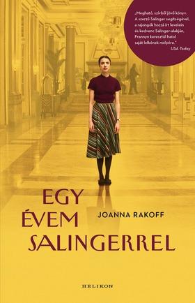 Joanna Rakoff - Egy évem Salingerrel [eKönyv: epub, mobi]