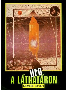 NEMERE ISTVÁN - UFO a láthatáron [eKönyv: epub, mobi]