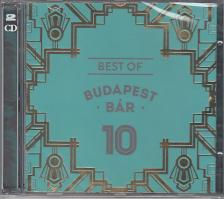 BEST OF BUDAPEST BÁR 10  2CD